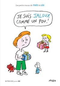Muzo - Les petits tracas de Théo et Léa  : Je suis jaloux comme un pou !.