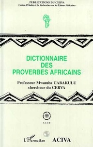 Mwamba Cabakulu - Dictionnaire des proverbes africains.