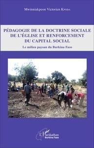 Lemememonde.fr Pédagogie de la doctrine sociale de l'Eglise et renforcement du capital social - Le milieu paysan du Burkina Faso Image