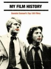 My Film History - Daniela Comani's Top 100 Films.