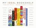 My Ideal Bookshelf.