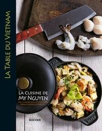 My Nguyen et Pierre Lunel - La table du Vietnam - La cuisine de My Nguyen.