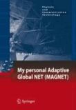 Ramjee Prasad - My personal Adaptive Global NET (MAGNET).