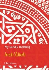 My-Seddik Rabbaj - Inch'Allah.