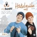 myboshi Häkelguide Vol. 1.0 - Anleitungen für 2 Mützenmodelle und 1 Stirnband.