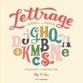 Mye De Leon - Lettrage - Techniques et inspirations.