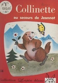 Myja Hamelin et Claude Dubois - Collinette au secours de Jeannot.
