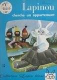 Myja Hamelin et Michel Marionnet - Lapinou cherche un appartement.