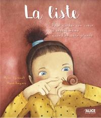 Mylen Vigneault et Maud Roegiers - La liste - Pour garder son coeur d'enfant même quand on sera grand.