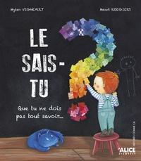 Mylen Vigneault et Maud Roegiers - Le sais-tu ?.