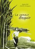 Mylène BDJ - Le semeur d'espoir.