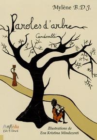 "Mylène BDJ et Eva-Kristina Mindszenti - Paroles d'arbre - ""Candomblé""."