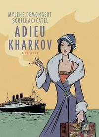 Mylène Demongeot et Claire Bouilhac - Adieu Kharkov (réédition).