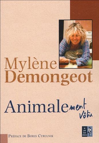 Mylène Demongeot - Animale - Histoires de bêtes.