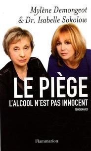 Mylène Demongeot et Isabelle Sokolow - Le piège - L'alcool n'est pas innocent.