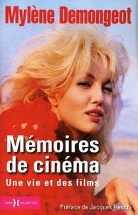 Mylène Demongeot - Mémoires de cinéma - Une vie et des films.