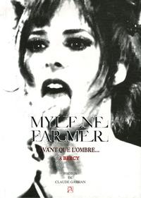 Mylène Farmer et Claude Gassian - Avant que l'ombre... - Mylène Farmer à Bercy.