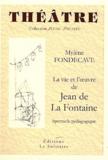 Mylène Fondecave - La vie et l'oeuvre de Jean de La Fontaine - Spectacle pédagogique.