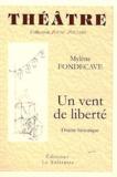 Mylène Fondecave - Un vent de liberté - Drame historique.
