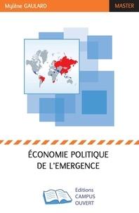 Mylène Gaulard - Economie politique de l'émergence.
