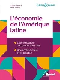 L'économie de l'Amérique latine - Mylène Gaulard | Showmesound.org