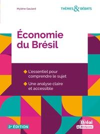 Mylène Gaulard - L'économie du Brésil.