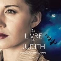 Mylène Gilbert-Dumas et Larissa Corriveau - Le livre de Judith.