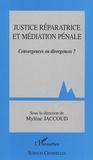 Mylène Jaccoud - Justice réparatrice et médiation pénale - Convergences ou divergences ?.
