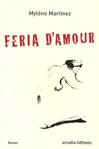 Mylène Martinez - Feria d'amour.