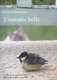 Mylène Mouton - L'envolée belle.