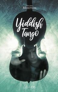 Mylène Mouton - Yiddish Tango.
