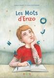 Mylène Murot et Carla Cartagena - Les mots d'Enzo.