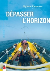 Mylène Paquette - Dépasser l'horizon.