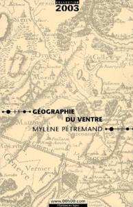 Mylène Pétremand - Géographie du ventre.
