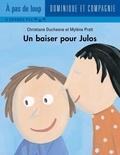 Mylène Pratt et Christiane Duchesne - Un baiser pour Julos.
