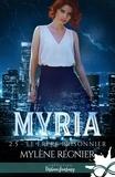 Mylène Régnier - Le Frère prisonnier - Myria, T2.5.
