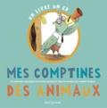 Mylène Rigaudie et Laurent Pradeau - Mes comptines des animaux. 1 CD audio