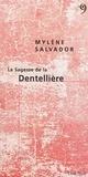 Mylène Salvador - La Sagesse de la Dentellière.
