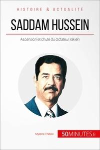 Mylène Théliol et  50MINUTES - Saddam Hussein - Ascension et chute du dictateur irakien.