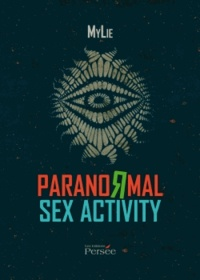 Mylie - Paranormal sex activity.