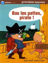 Mymi Doinet et Mathieu Sapin - Bas les pattes, pirate !.