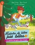 Mymi Doinet et Marc Giraud - Histoire de bêtes pas bêtes  : La petite bergère des loups.