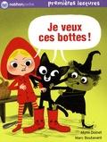 Mymi Doinet et Marc Boutavant - Je veux ces bottes !.