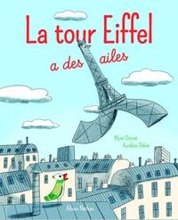 Mymi Doinet et Aurélien Débat - La Tour Eiffel a des ailes.