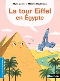 Mymi Doinet et Mélanie Roubineau - La tour Eiffel en Egypte.