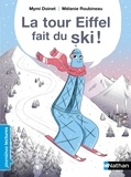 Mymi Doinet et Mélanie Roubineau - La Tour Eiffel fait du ski !.
