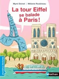 Mymi Doinet et Mélanie Roubineau - La tour Eiffel se balade à Paris.
