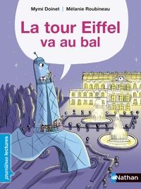 Mymi Doinet et Mélanie Roubineau - La tour Eiffel va au bal.