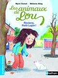 Mymi Doinet et Mélanie Allag - Les animaux de Lou  : Reviens, petit lapin !.