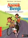 Mymi Doinet et Glen Chapron - Les aventures d'Anouk et Benji  : Où est passé le Maillot jaune ?.